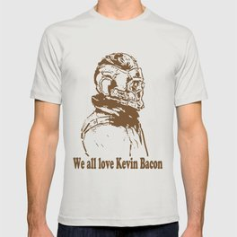 We are in love with Kevin Bacon T-shirt