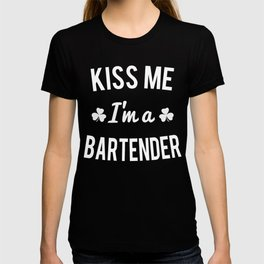 Kiss Me I'm A Bartender T-shirt