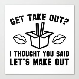 Get Take Out Canvas Print