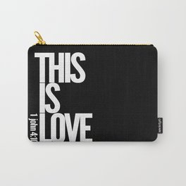 THIS IS LOVE  Carry-All Pouch