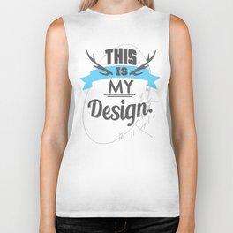 This is My Design Biker Tank
