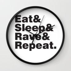 Eat & Sleep & Rave & Repeat. Wall Clock