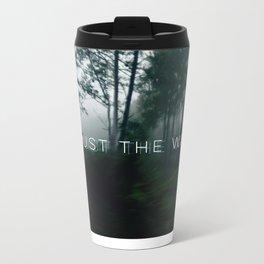 it is just the way it's Metal Travel Mug