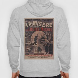 Old sign / La misere Louise Michel Hoody