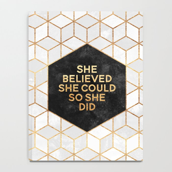 She believed she could so she did 2 Notebook