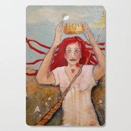 Crowning Herself Cutting Board