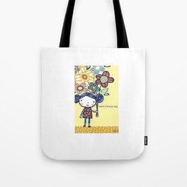 Have a Lovely Day! Tote Bag