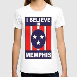 I believe in Memphis T-shirt