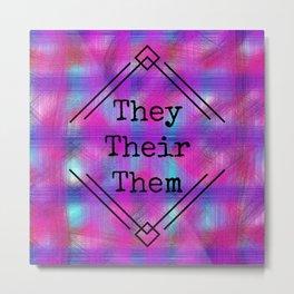 They/Them Pronouns Metal Print
