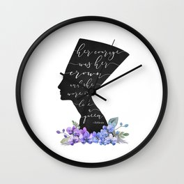 Nefertiti Her courage was her Crown Wall Clock