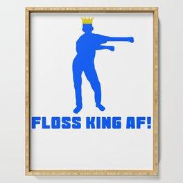 Floss Like A Boss Dance Flossing Dance Shirt Gift Idea Floss king af Serving Tray