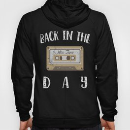 Back in the Day 80s Cassette Funny Old Mix Tape Hoody