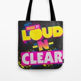Loud-N-Clear Tote Bag