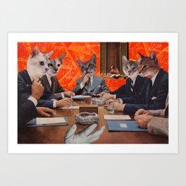 Cats have an agenda Art Print