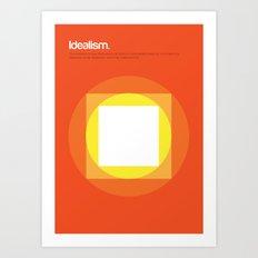 Idealism Art Print