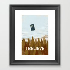 I Believe In The Doctor Framed Art Print