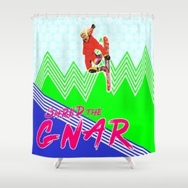 Shred the GNAR 03 Shower Curtain