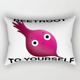 """BEETROOT"" TO YOURSELF Rectangular Pillow"