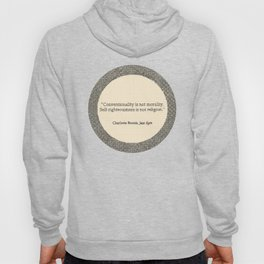 Conventionality is not morality. Hoody