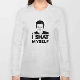 I Shat Myself Long Sleeve T-shirt