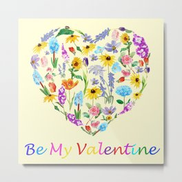 Be my valentine Metal Print