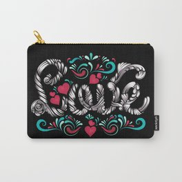 Love Is Forever Carry-All Pouch
