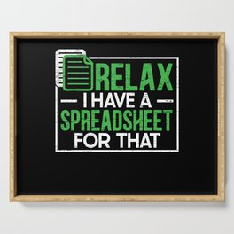 Relax I Have A Spreadsheet For That Accounting CPA Serving Tray