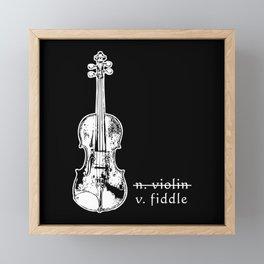 Fiddle Not Violin Bluegrass Country Music Gift Framed Mini Art Print