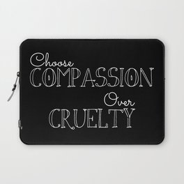Compassion Over Cruelty Laptop Sleeve