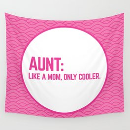 Cool Aunt Funny Quote Wall Tapestry