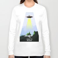 i want to believe Long Sleeve T-shirts featuring I WANT TO BELIEVE! by Bernardo Furlanetto