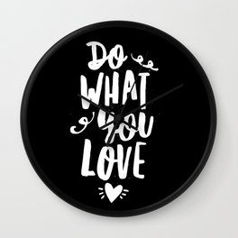 Do What You Love black and white modern typography quote poster canvas wall art home decor Wall Clock