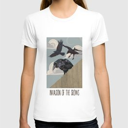 Invasion of the Crows T-shirt