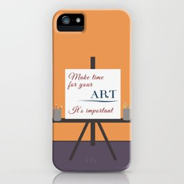 Make Time For Art (Colorful Calligraphy) iPhone Case