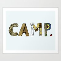 camp Art Prints featuring CAMP. by AnnieInk