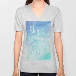 You Make Me Brave Unisex V-Neck