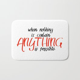 Anything is possible Bath Mat