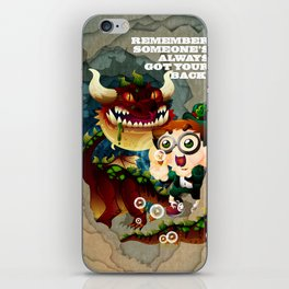 Someone's always got your back iPhone Skin