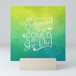 she believed she could II Mini Art Print