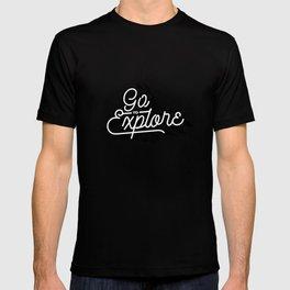 Go To Explore T-shirt