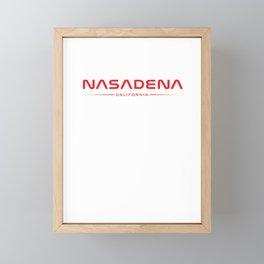 NASADENA - Home of Rocket Science Framed Mini Art Print