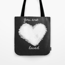 You are loved Tote Bag