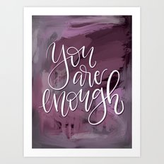 You Are Enough (pink) Art Print