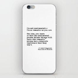 The romantic person - F Scott Fitzgerald iPhone Skin