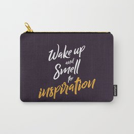 """Hand Lettering Motivational quote """"Wake up and smell the inspiration"""" Carry-All Pouch"""
