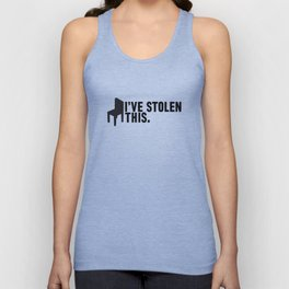 I'VE STOLEN THIS. Unisex Tank Top