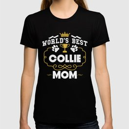 World's Best Collie Mom T-shirt