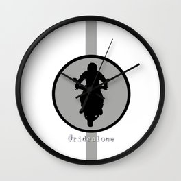 ride alone Wall Clock