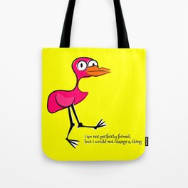 Pink Bird Not Perfect Tote Bag