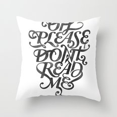 Please Don't (white version) Throw Pillow